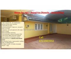 House for rent – Rajagiriya (Nawala – Koswaththa)