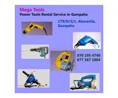 Power Tools Rentals in Gampaha- Mega Tools